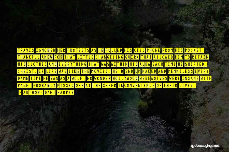 Dani Harper Quotes 152113