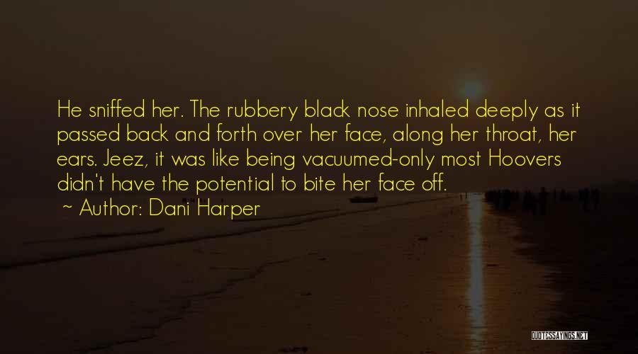 Dani Harper Quotes 1654925