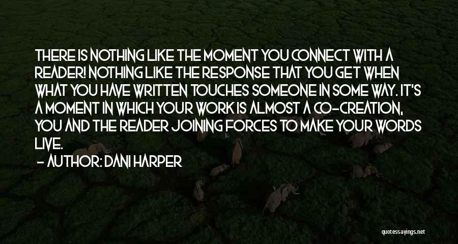 Dani Harper Quotes 1709736