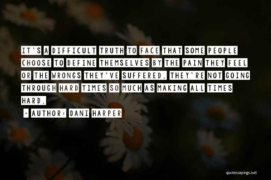 Dani Harper Quotes 2066546
