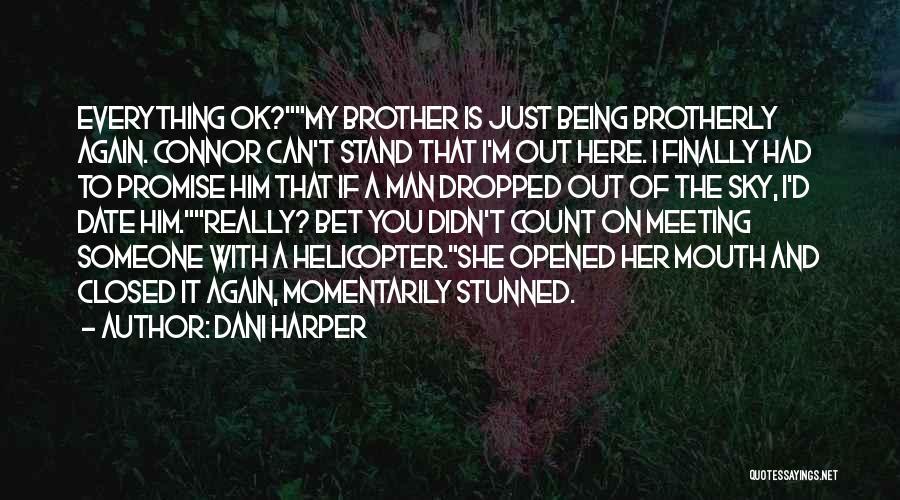 Dani Harper Quotes 2100038