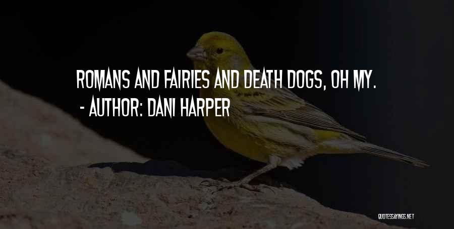 Dani Harper Quotes 737574