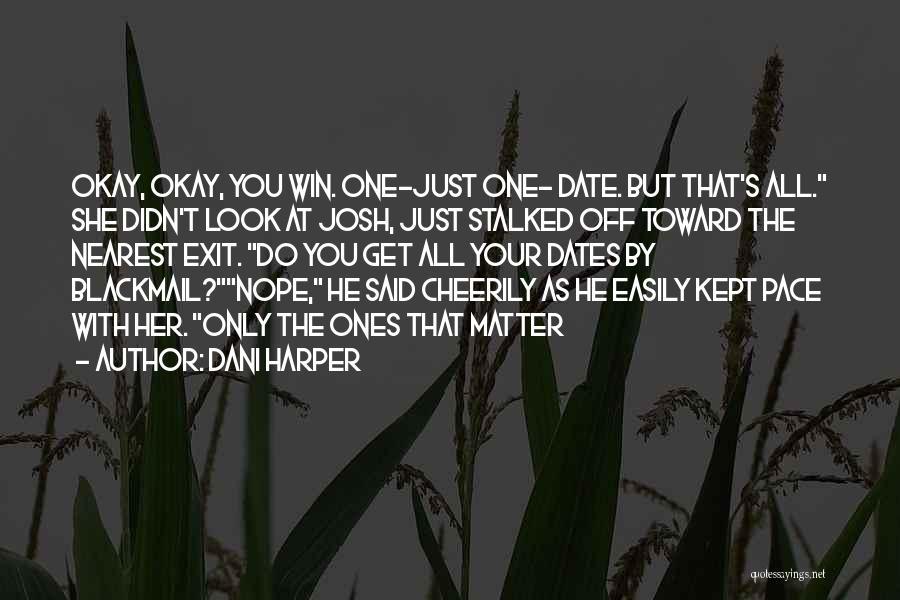 Dani Harper Quotes 881688