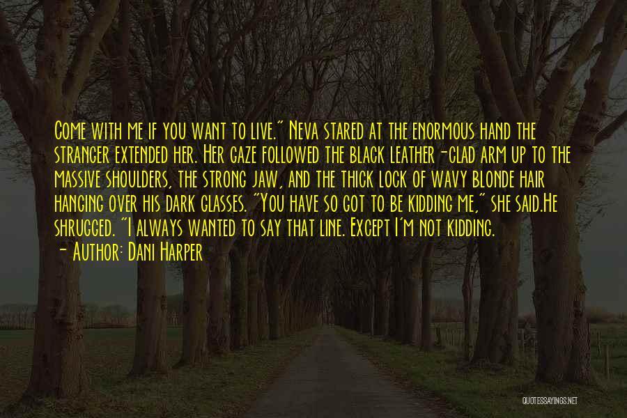 Dani Harper Quotes 919515