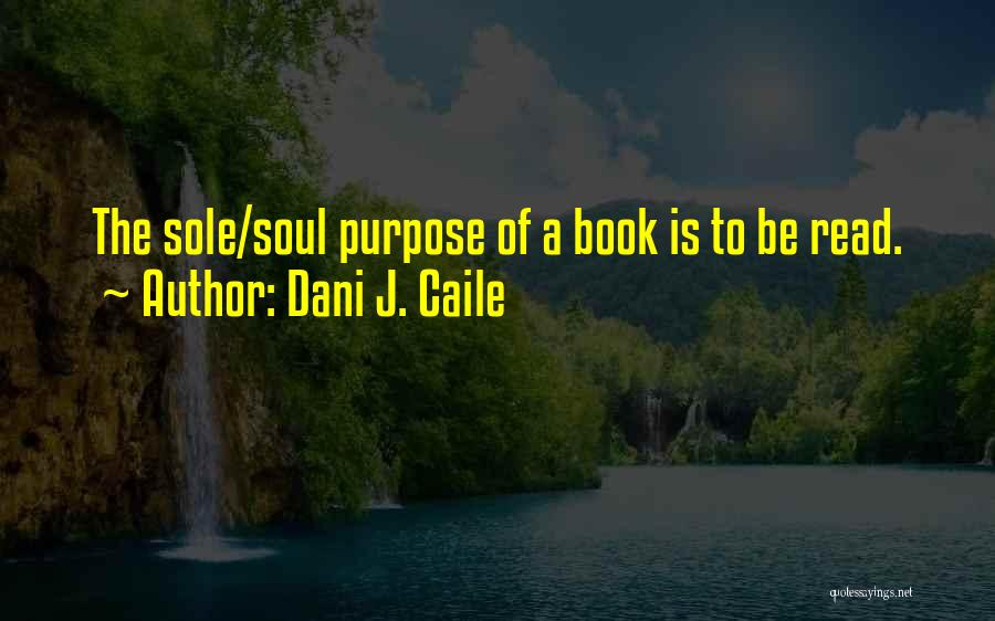 Dani J. Caile Quotes 160869