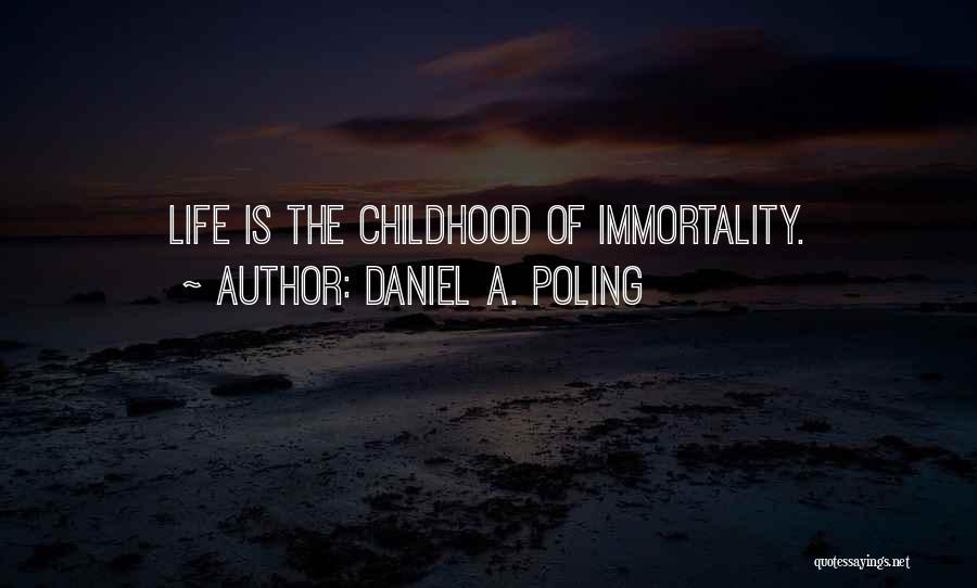 Daniel A. Poling Quotes 528743