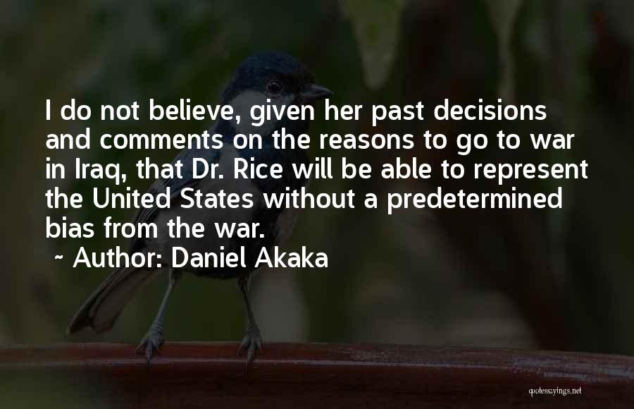 Daniel Akaka Quotes 1710152