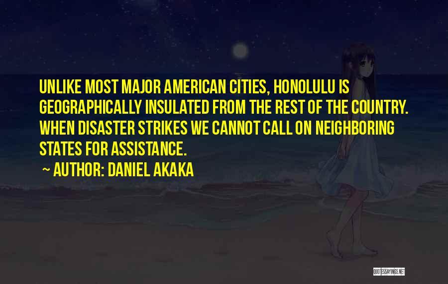 Daniel Akaka Quotes 287567