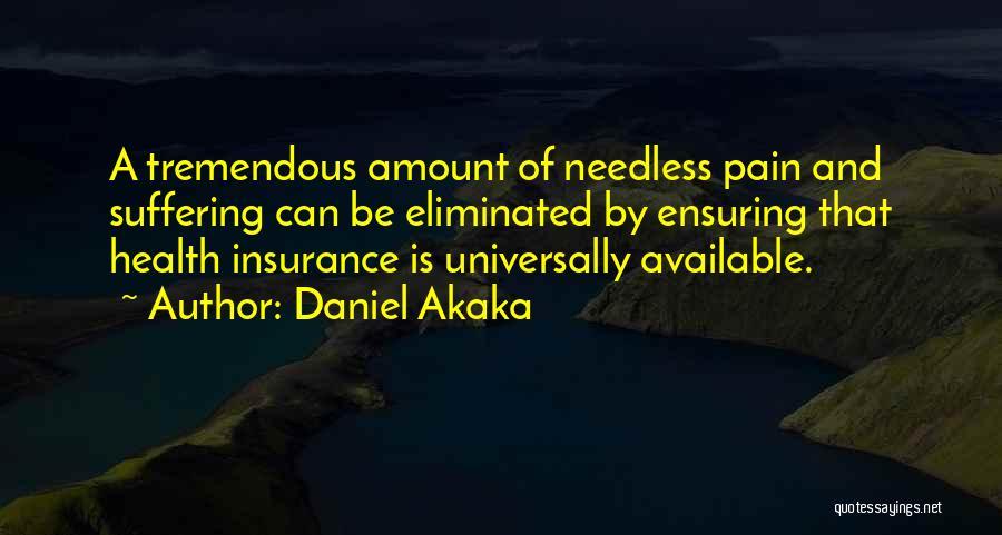 Daniel Akaka Quotes 288159