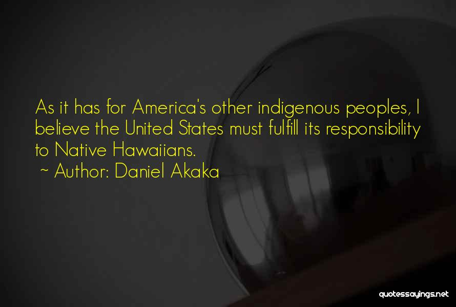 Daniel Akaka Quotes 726681