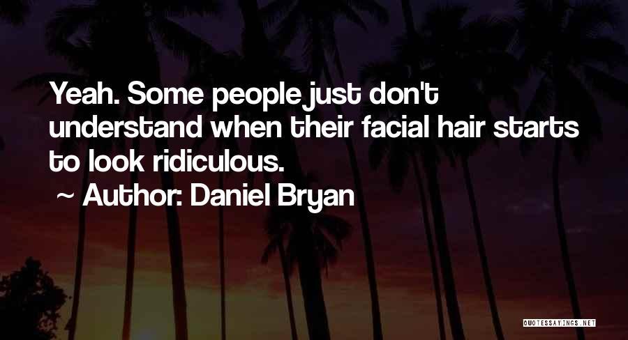 Daniel Bryan Quotes 1056623