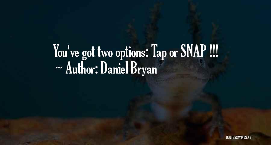 Daniel Bryan Quotes 1274097