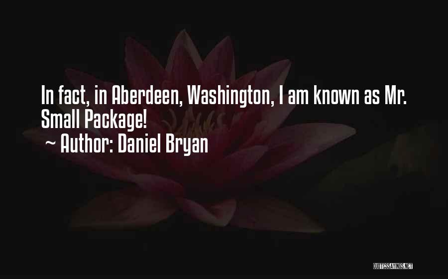 Daniel Bryan Quotes 1618409