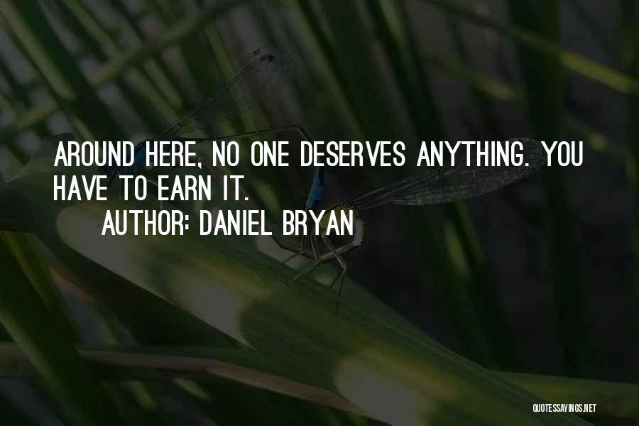 Daniel Bryan Quotes 1953735