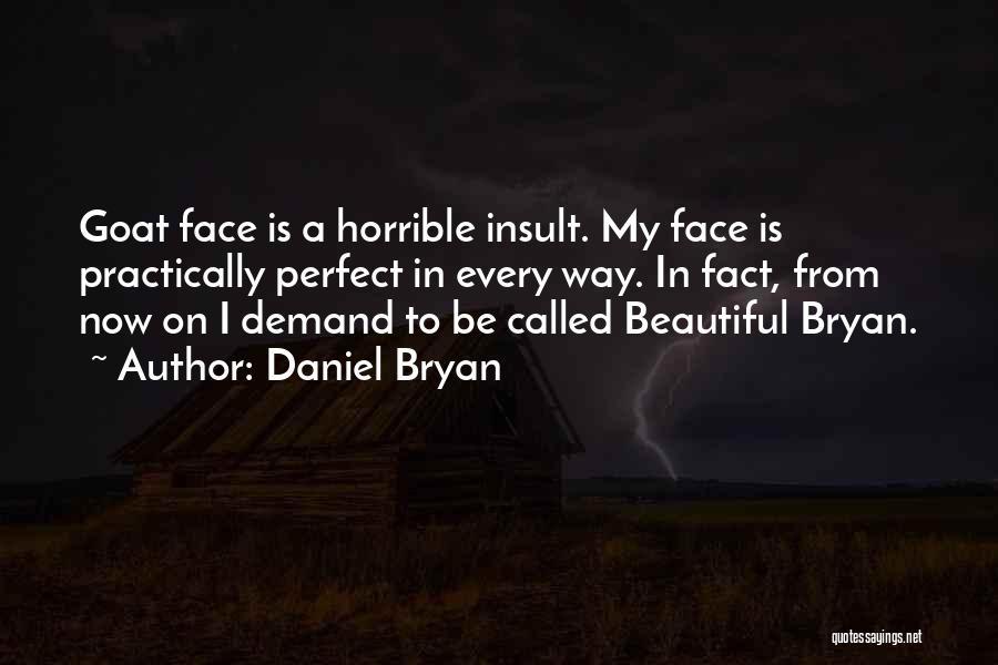 Daniel Bryan Quotes 2246579