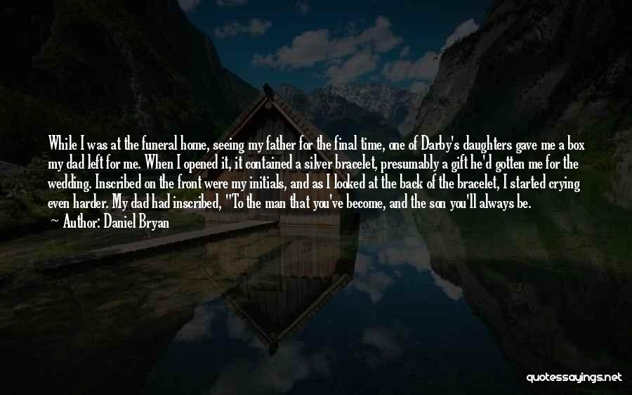Daniel Bryan Quotes 553699