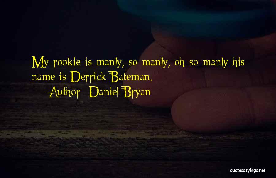 Daniel Bryan Quotes 615046