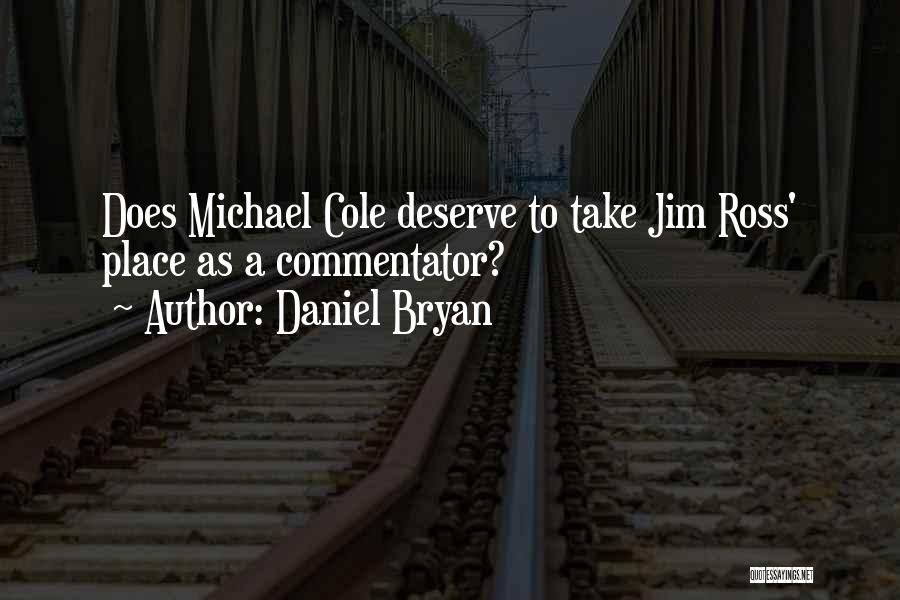 Daniel Bryan Quotes 963109