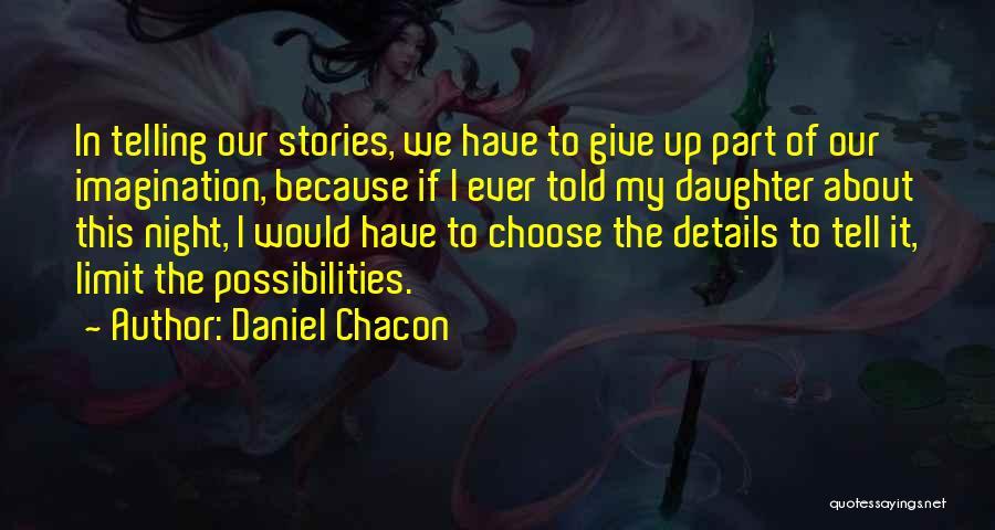 Daniel Chacon Quotes 530408