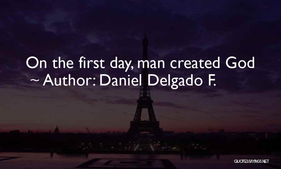 Daniel Delgado F. Quotes 1321270