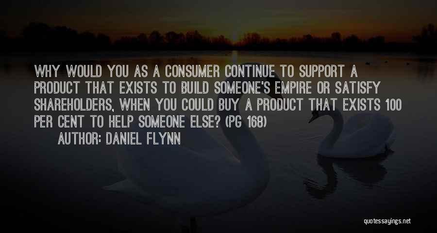Daniel Flynn Quotes 460471
