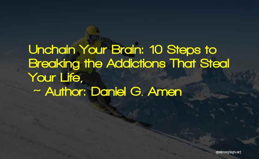 Daniel G. Amen Quotes 1133564