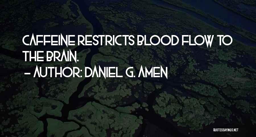 Daniel G. Amen Quotes 1937517