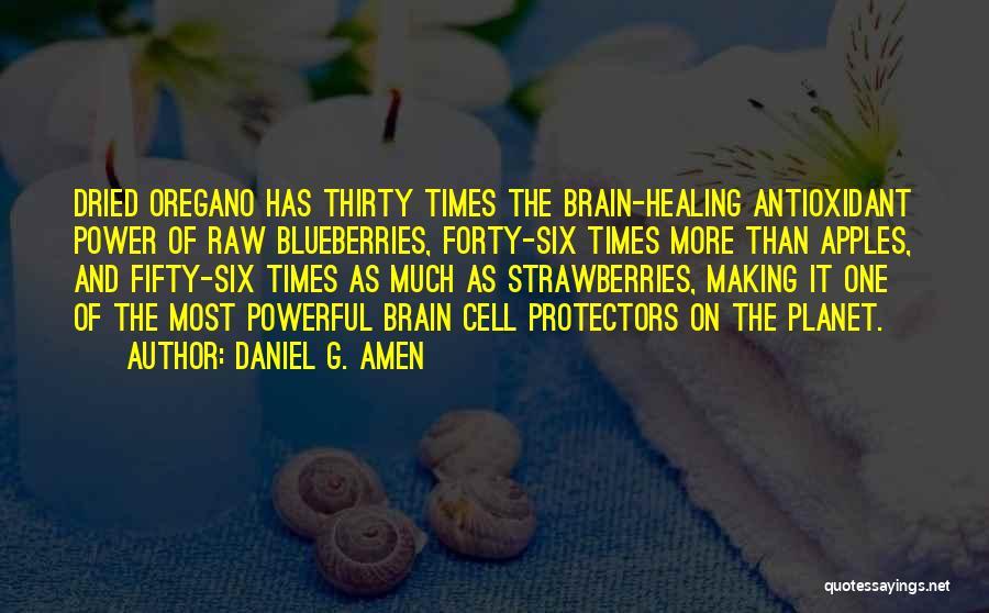 Daniel G. Amen Quotes 1946658