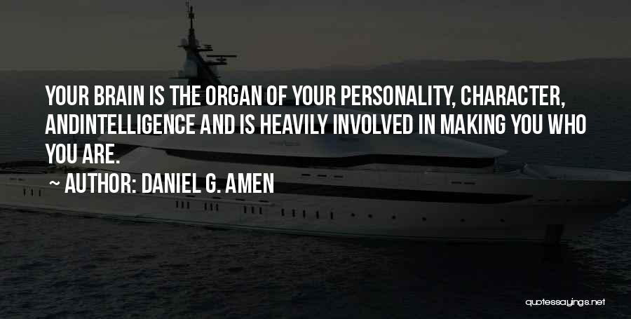 Daniel G. Amen Quotes 896105