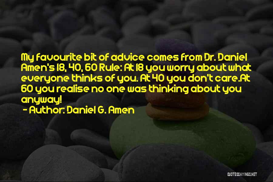 Daniel G. Amen Quotes 899534