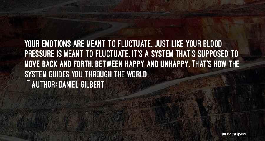 Daniel Gilbert Quotes 1349345