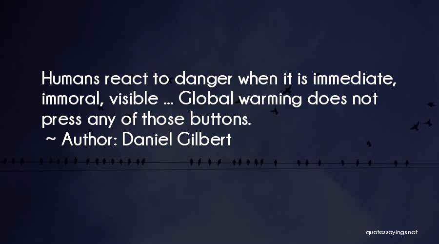 Daniel Gilbert Quotes 155167