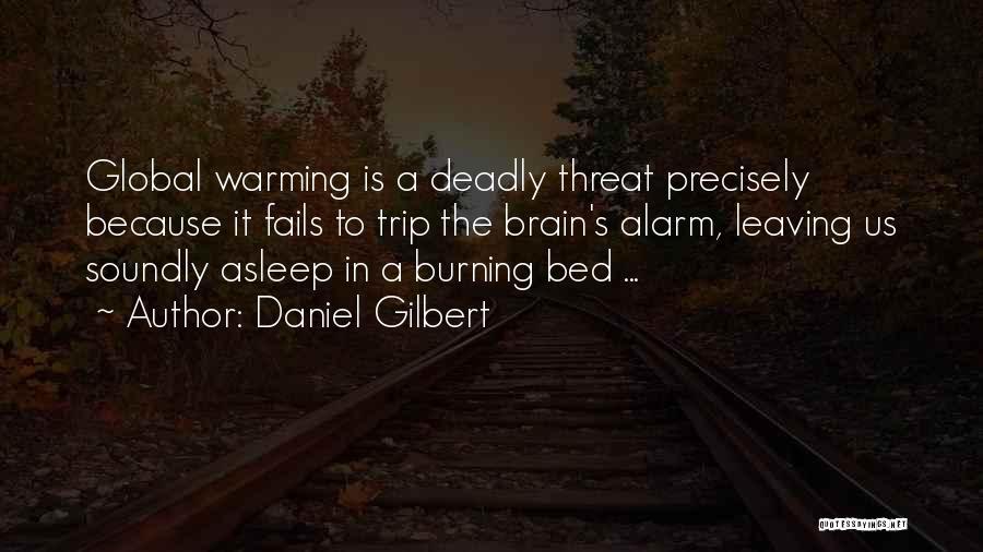 Daniel Gilbert Quotes 1621259