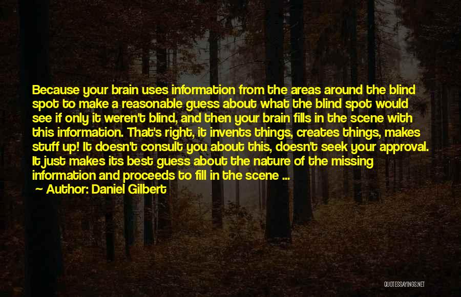Daniel Gilbert Quotes 186690