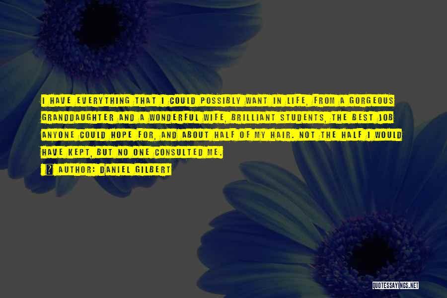 Daniel Gilbert Quotes 2000388