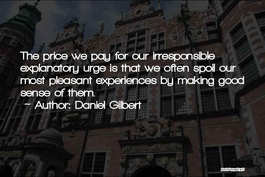 Daniel Gilbert Quotes 2088723