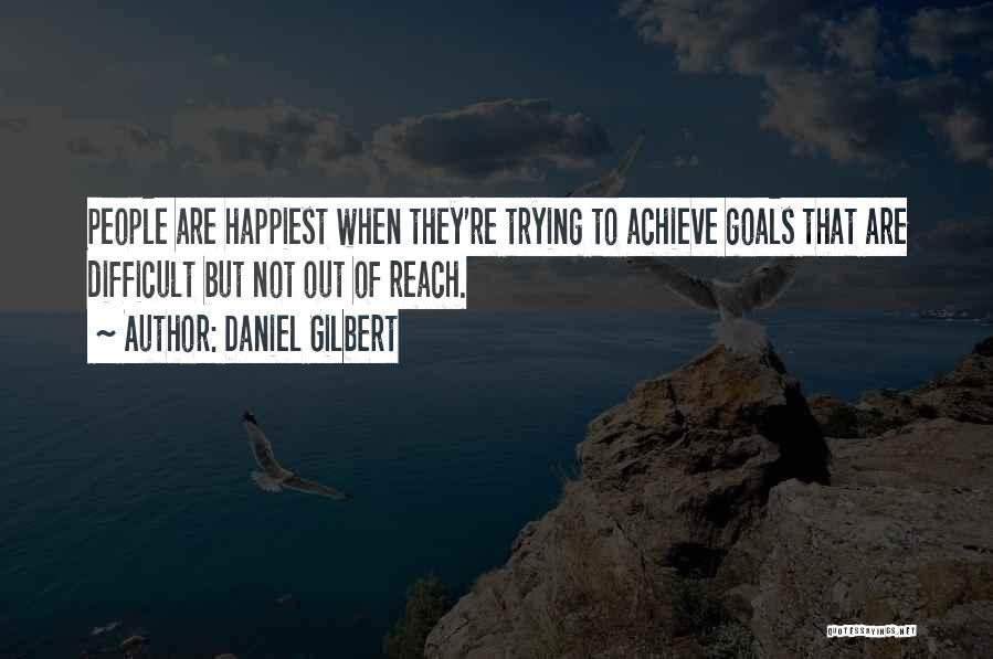 Daniel Gilbert Quotes 2264535