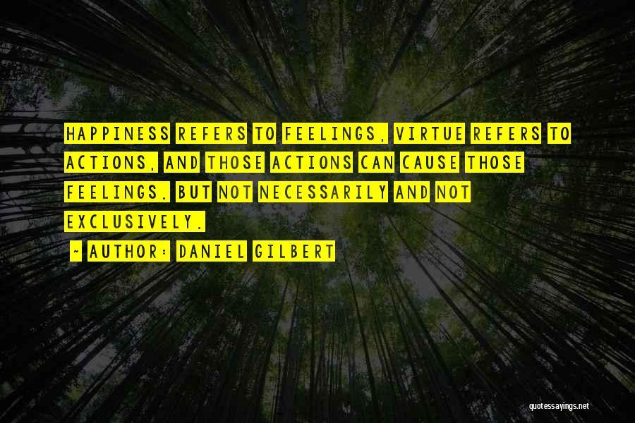 Daniel Gilbert Quotes 601772