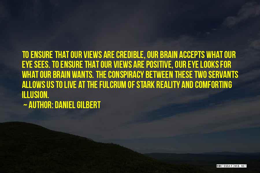 Daniel Gilbert Quotes 908080