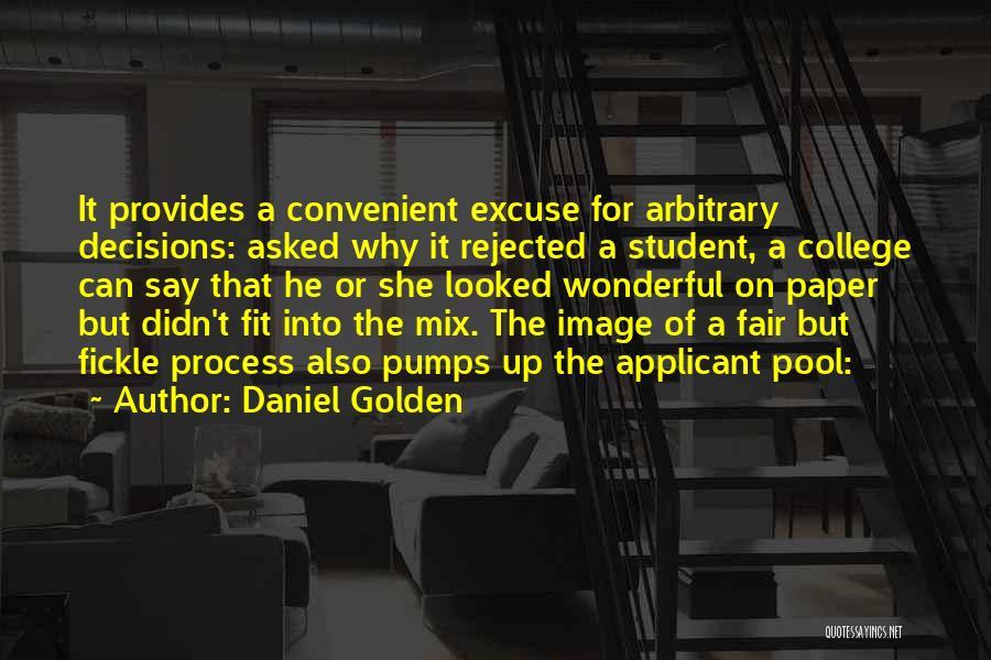 Daniel Golden Quotes 1267004