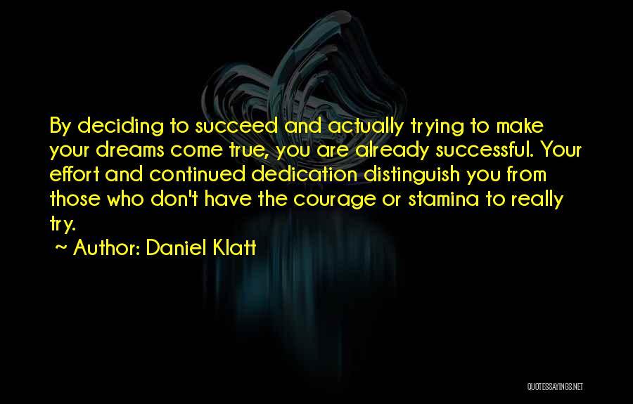 Daniel Klatt Quotes 1468726