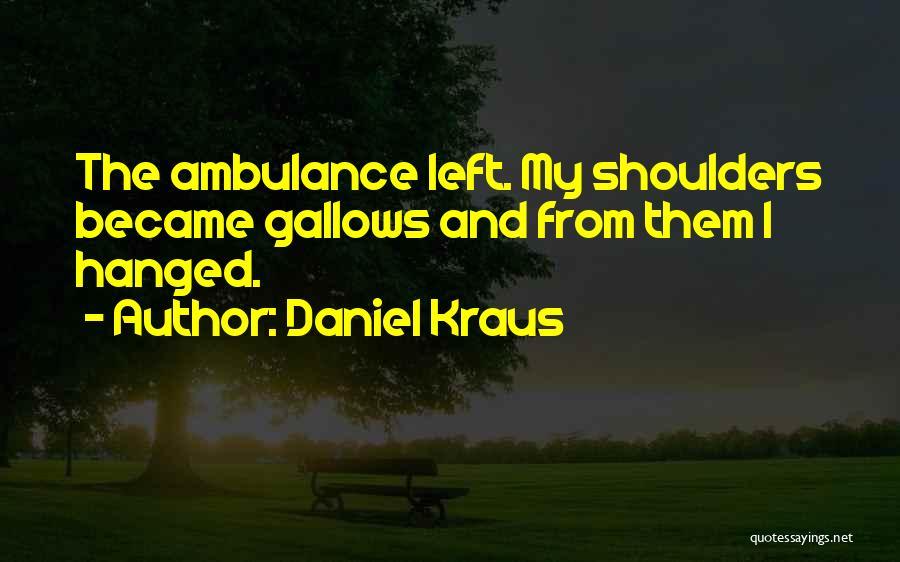 Daniel Kraus Quotes 1720462
