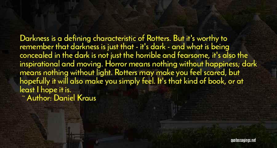 Daniel Kraus Quotes 1740628