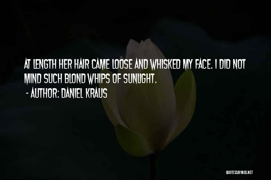 Daniel Kraus Quotes 1922515