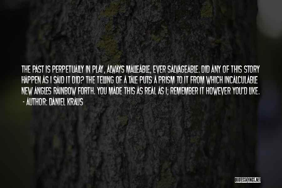 Daniel Kraus Quotes 1963077