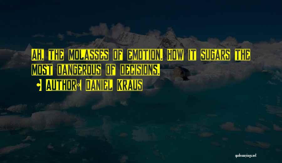 Daniel Kraus Quotes 2093704