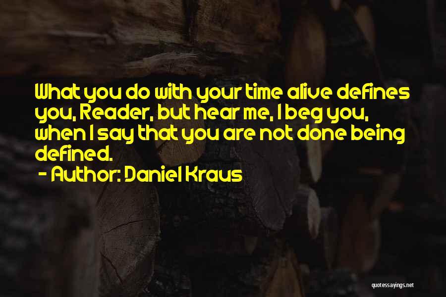 Daniel Kraus Quotes 269010