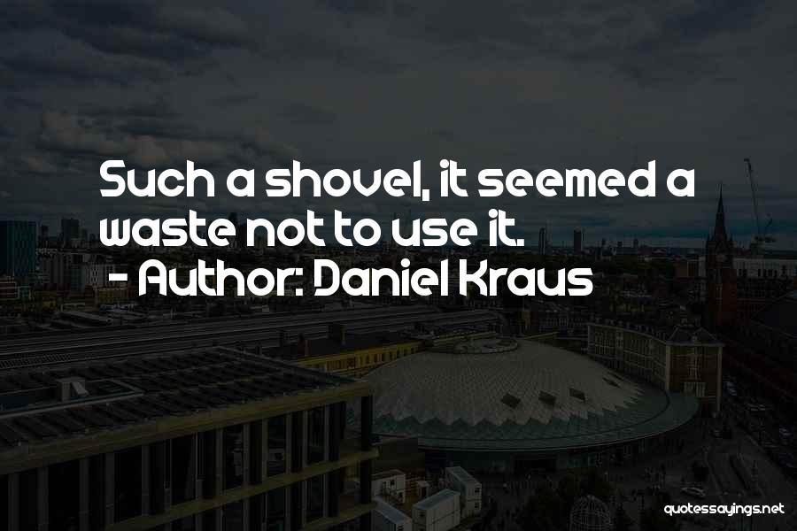 Daniel Kraus Quotes 720009