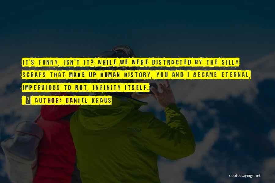 Daniel Kraus Quotes 930190