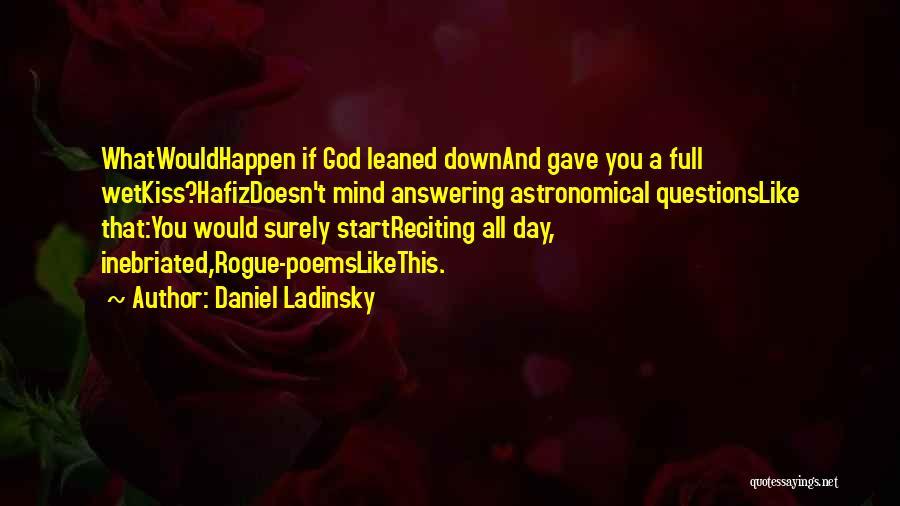Daniel Ladinsky Quotes 553357
